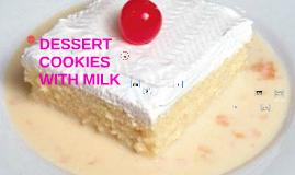 DESSERT COOKIES WITH MILK