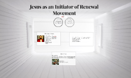 Jesus as an Initiator of Renewal Movement