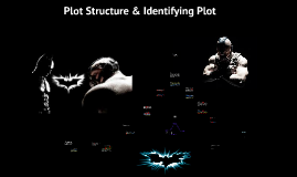 "Dark Knight Rises ""Plot Structure"""
