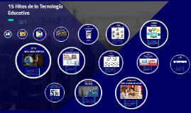 15 hitos de la Tecnología Educativa