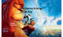 Hero's Journey Archetype - The Lion King