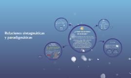 Copy of Relaciones sintagmáticas y paradigmáticas