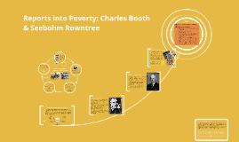 Changing attitudes towards the poor: Charles Booth & Seebohm