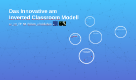 Inverted Classroom Modell