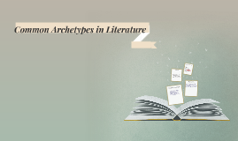 Common Archetypes in Literature