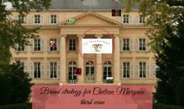 Copy of Brand strategy for Château Margaux third wine