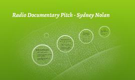 Copy of Radio Documentary Pitch - Sydney Nolan