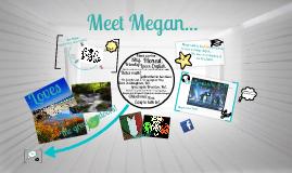 Meet Megan...