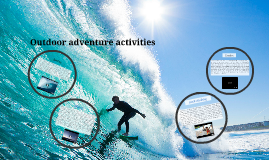 Outdoor adventure activities