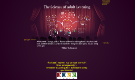 Copy of The Science of Adult Learning
