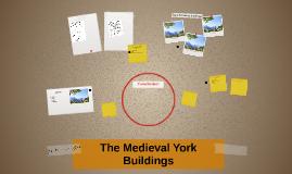 The Medieval York Buildings