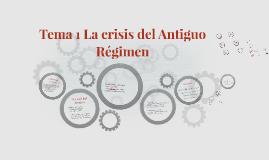 Tema 1 la crisis del Antiguo Régimen