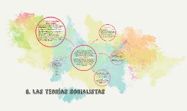 Copy of 6. Las teorias socialistas