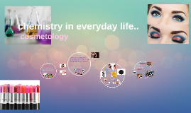 Copy of chemistry in everyday life..