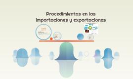 Procedimientos en las importaciones y exportaciones