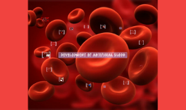 Development of artifical blood