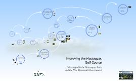 Improving the Mactaquac Golf Course