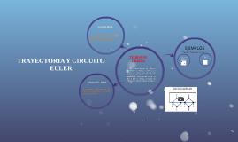 Copy of Copy of TRAYECTORIA Y CIRCUITO EULER