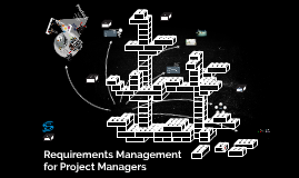 Requirements Management for Project Managers