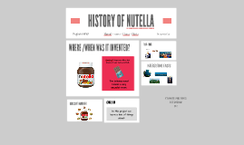 history of nutella by anna g s on prezi