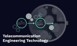 Telecommunication Engineering Technology