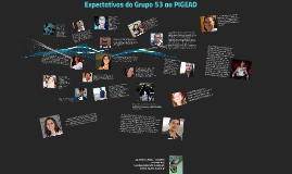 Expectativa do Grupo 53 ao PIGEAD