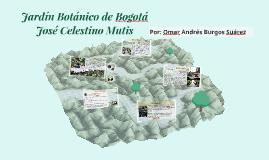 Jardín Botánico de Bogotá José Celestino Mutis