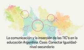 la comunicación y la inserción de las TIC'S en la educación