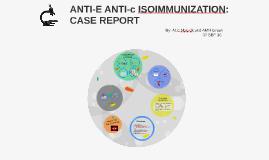 ANTI-E ANTI-c CASE STUDY