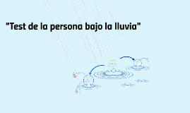 Copy of Test de la persona bajo la lluvia