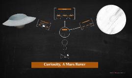 Curiosity,  A Mars Rover