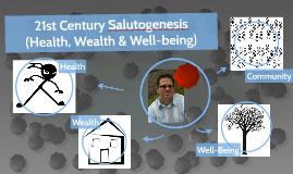 21st Century Salutogenesis