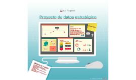 Copy of Proyecto de datos estratégico