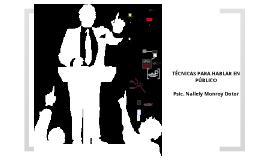 Copy of TÉCNICAS PARA HABLAR EN PÚBLICO