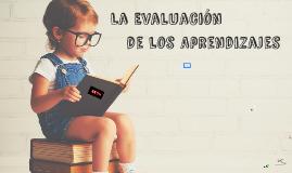 La Evaluación de los Aprendizajes