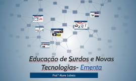 Educação de Surdos e Novas Tecnologias