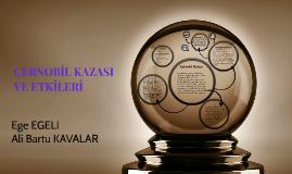 ÇERNOBİL KAZASI VE ETKİLERİ