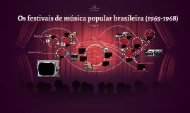 Festivais de Música Popular Brasileira (1965-1969)