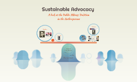 Sustainable Advocacy