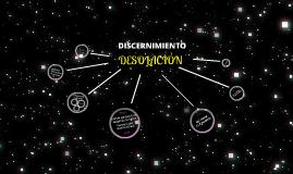 DISCERNIMIENTO en la DESOLACIÓN
