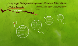 Language Policy in Indigenous Teacher Education