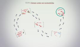 ECO1: Pensar como un economista