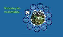 Biomasa y sus caracterisitcas