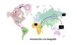 Copy of Introducción a la geografía