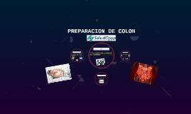 PREPARACION DE COLON