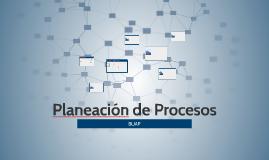 Planeación de Procesos
