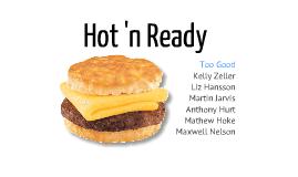 Hot n Ready
