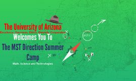 The University of Arizona Welcomes You To E-Zone Summer Camp