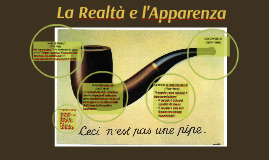 Copy of La Realtà e L'Apparenza