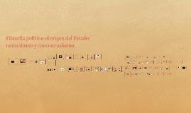 Copy of Copy of Fª. Política: El origen del Estado: naturalismo y contractualismo.